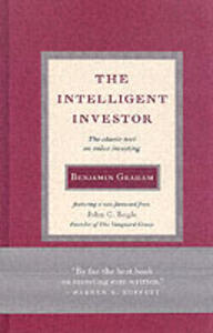 Intelligent Investor: The Classic Text on Value Investing - Benjamin Graham - cover