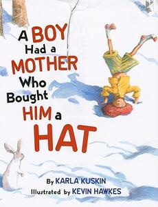 A Boy Had a Mother Who Bought Him a Hat - Karla Kuskin - cover