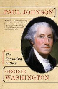 George Washington: The Founding Father - Paul Johnson - cover
