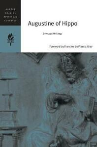 Augustine Of Hippe: Selected Writings - HarperCollins - cover