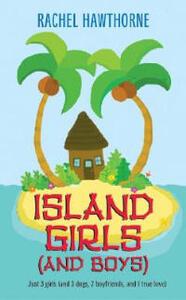 Island Girls And Boys - Rachel Hawthorne - cover