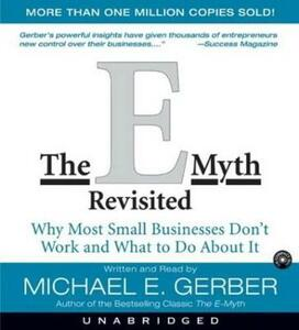 The E-Myth Revisited: Why Most Small Businesses Don't Work and - Michael E. Gerber - cover