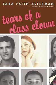 Tears of a Class Clown - Sara Faith Alterman - cover