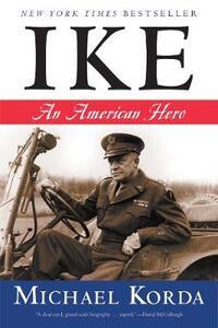 Ike: An American Hero - Michael Korda - cover