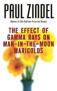 Effect of Gamma Rays on Man in the Moon Marigolds - Paul Zindel - cover