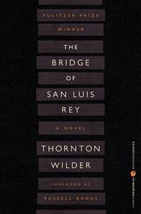 The Bridge of San Luis Rey - Thornton Wilder - cover