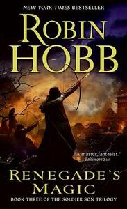 Renegade's Magic: Book Three of the Soldier Son Trilogy - Robin Hobb - cover