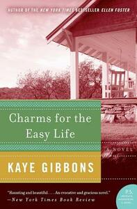 Charms for the Easy Life - Kaye Gibbons - cover