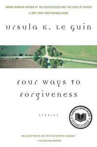 Four Ways to Forgiveness - Ursula K Le Guin - cover
