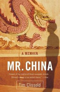 Mr. China: A Memoir - Tim Clissold - cover