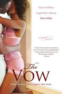 The Vow - Denene Millner,Angela Burt-Murray,Mitzi Miller - cover