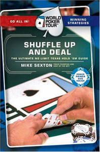 World Poker Tour(TM): Shuffle Up and Deal - Mike Sexton - cover