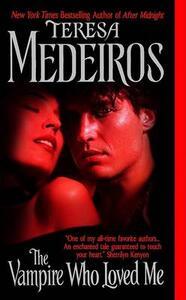 The Vampire Who Loved Me - Teresa Medeiros - cover