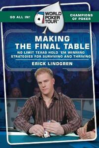 World Poker Tour(TM): Making the Final Table - Erick Lindgren - cover