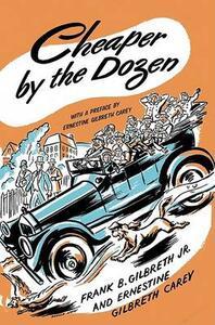 Cheaper by the Dozen - Frank B Gilbreth,Ernestine Gilbreth Carey - cover