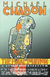 The Final Solution: A Story of Detection - Michael Chabon - cover