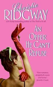 An Offer He Can't Refuse - Christie Ridgway - cover
