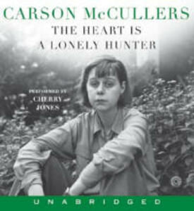 The Heart Is A Lonely Hunter Unabridged - Carson McCullers - cover