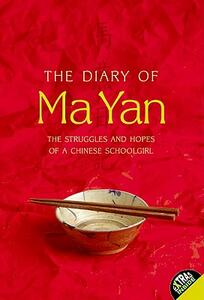 The Diary of Ma Yan: The Struggles and Hopes of a Chinese Schoolgirl - Ma Yan - cover