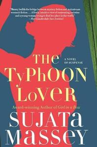 The Typhoon Lover: The Authoritative History of the War for the Holy Land - Sujata Massey - cover