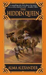 The Hidden Queen - Alma Alexander - cover