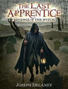 The Last Apprentice: Revenge of the Witch (Book 1) - Joseph Delaney - cover