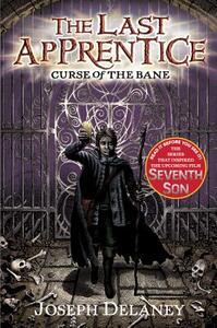 The Last Apprentice: Curse of the Bane (Book 2) - Joseph Delaney - cover