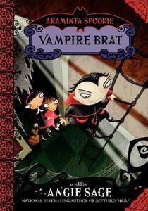 Araminta Spookie 4: Vampire Brat - Angie Sage - cover
