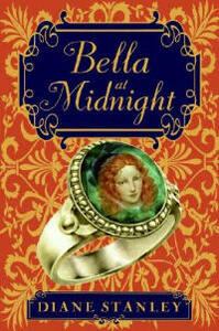 Bella at Midnight - Diane Stanley - cover