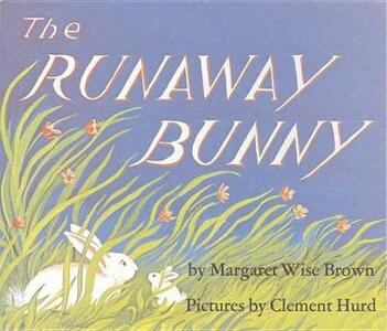 Runaway Bunny - Margaret Wise Brown - cover