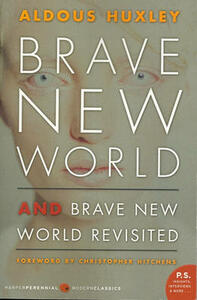 Brave New World and Brave New World Revisited - Aldous Huxley - cover