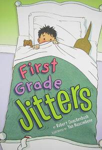 First Grade Jitters - Robert Quackenbush - cover