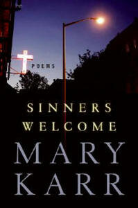 Sinners Welcome: Poems - Mary Karr - cover