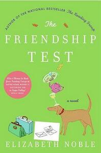 The Friendship Test - Elizabeth Noble - cover