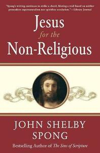 Jesus for the Non-Religious - John Shelby Spong - cover
