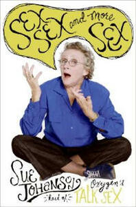 Sex, Sex, and More Sex - Sue Johanson - cover