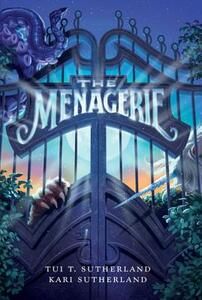 The Menagerie - Tui T. Sutherland - cover