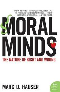 Moral Minds: The Nature of Right and Wrong - Marc Hauser - cover