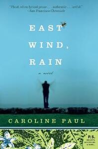 East Wind, Rain - Caroline Paul - cover