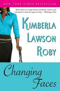 Changing Faces - Kimberla Lawson Roby - cover