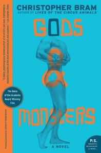Gods and Monsters - Christopher Bram - cover