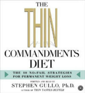 The Thin Commandments Diet CD: The Ten No-Fail Strategies for Permanent Weight Loss - Stephen Gullo - cover