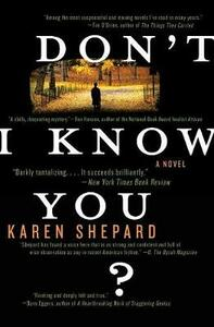 Don't I Know You? - Karen Shepard - cover
