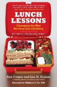 Lunch Lessons: Changing the Way We Feed Our Children - Ann Cooper,Lisa Holmes - cover