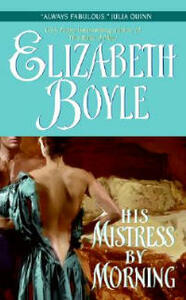 His Mistress By Morning - Elizabeth Boyle - cover