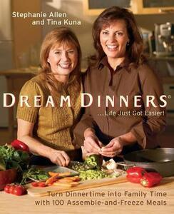 Dream Dinners - Stephanie Allen,Tina Kuna - cover