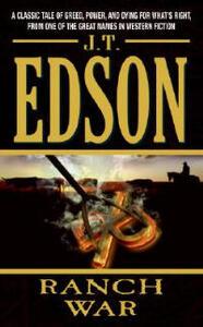 Ranch War - J T Edson - cover