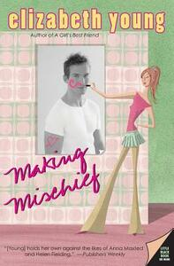 Making Mischief - Elizabeth Young - cover