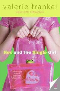Hex and the Single Girl - Valerie Frankel - cover