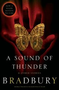 A Sound of Thunder and Other Stories - Ray D Bradbury - cover